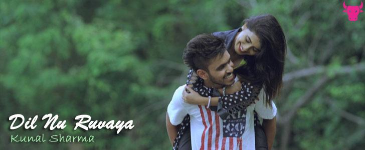 Dil Nu Ruvaya lyrics by Kunal Sharma