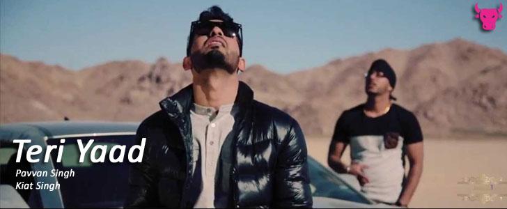 Teri Yaad lyrics by Pavvan Singh, Kiat Singh