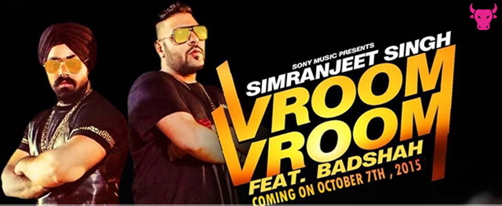 Vroom Vroom lyrics by Badshah, Simranjeet Singh
