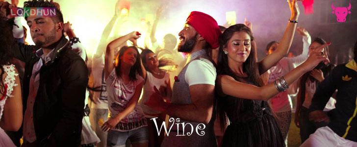 Wine lyrics from 22G Tussi Ghaint Ho