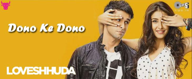 Dono Ke Dono lyrics from Loveshuda