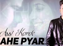 Assi Karde Rahe Pyar Lyrics by Akhil