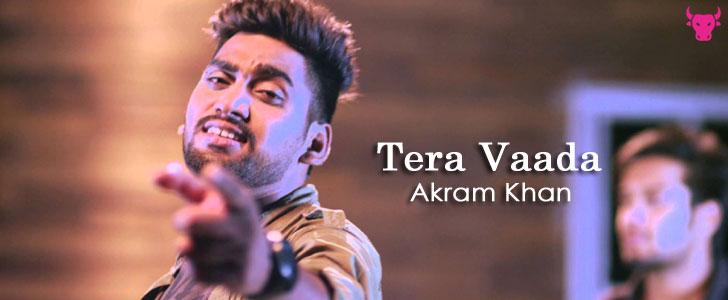 Tera Vaada by Akram Khan