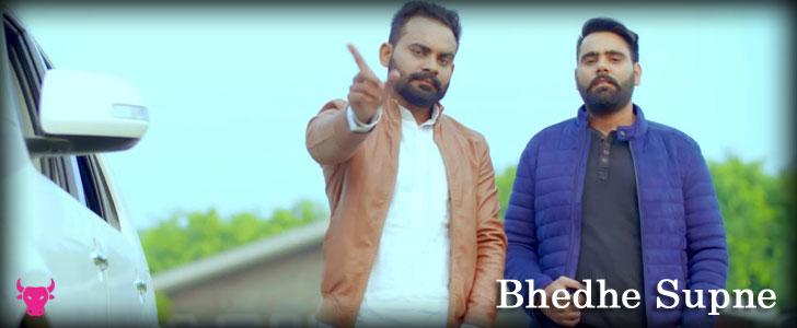 Bhedhe Supne lyrics by Sony Aulakh