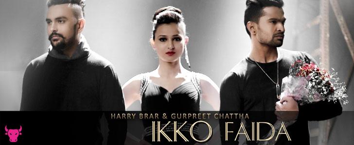 Ikko Faida lyrics by Harry Brar, Gurpreet Chattha