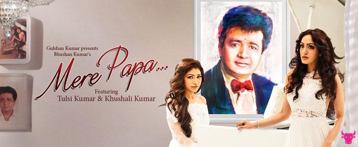 Mere Papa by Tulsi Kumar