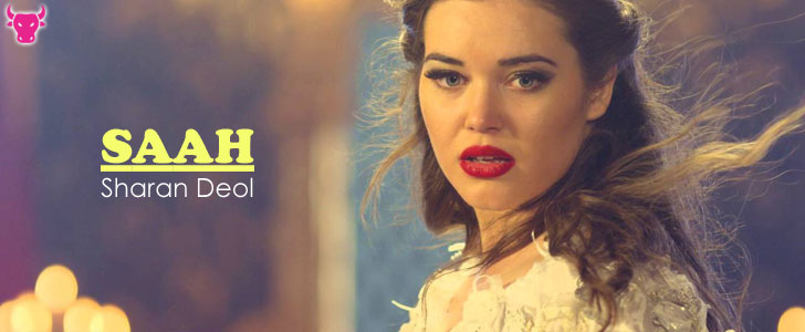 Saah lyrics by Sharan Deol