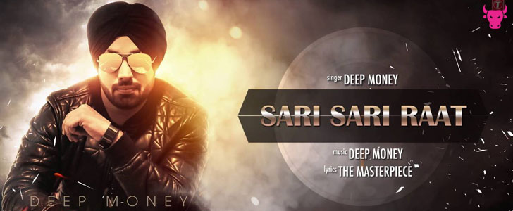 Sari Sari Raat lyrics by Deep Money