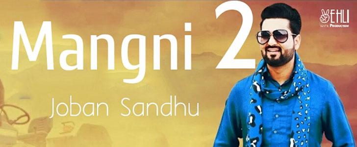 Mangni 2 lyrics by Joban Sandhu