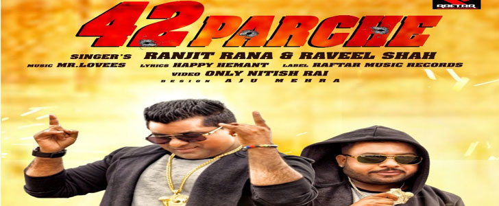 42 Parche lyrics by Ranjit Rana