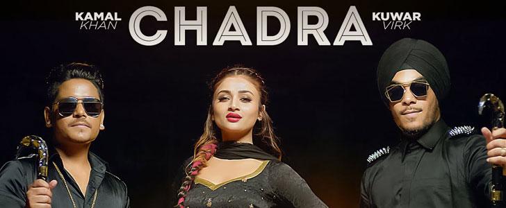 Chadra lyrics by Kamal Khan, Kuwar Virk
