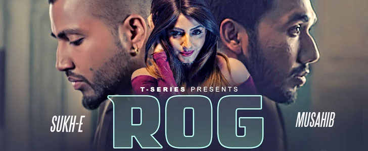 Rog Lyrics by Musahib ft Sukh-E