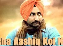 Sacha Aashiq Koi Nahi Lyrics by Ranjit Bawa
