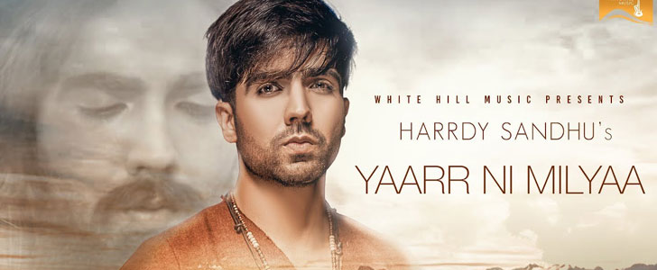 Yaar Ni Milya lyrics by Hardy Sandhu
