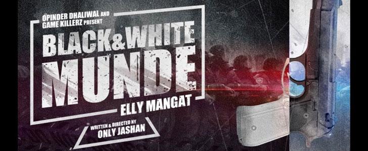 Black & White Munde lyrics by Elly Mangat