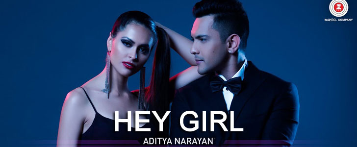 Hey Girl lyrics by Aditya Narayan, Jyotica Tangri