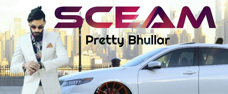 Sceam lyrics by Pretty Bhullar