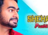 Shehar Lyrics by Prabh Gill