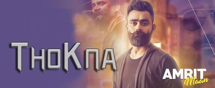 Thokna lyrics by Amrit Maan
