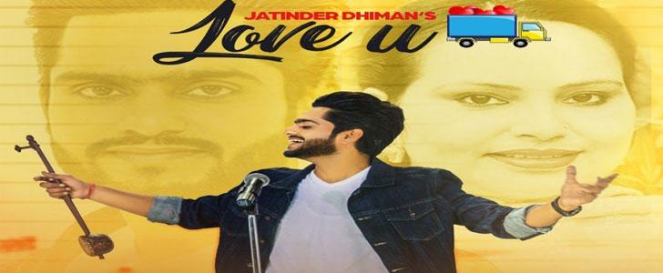 Love U lyrics by Jatinder Dhiman