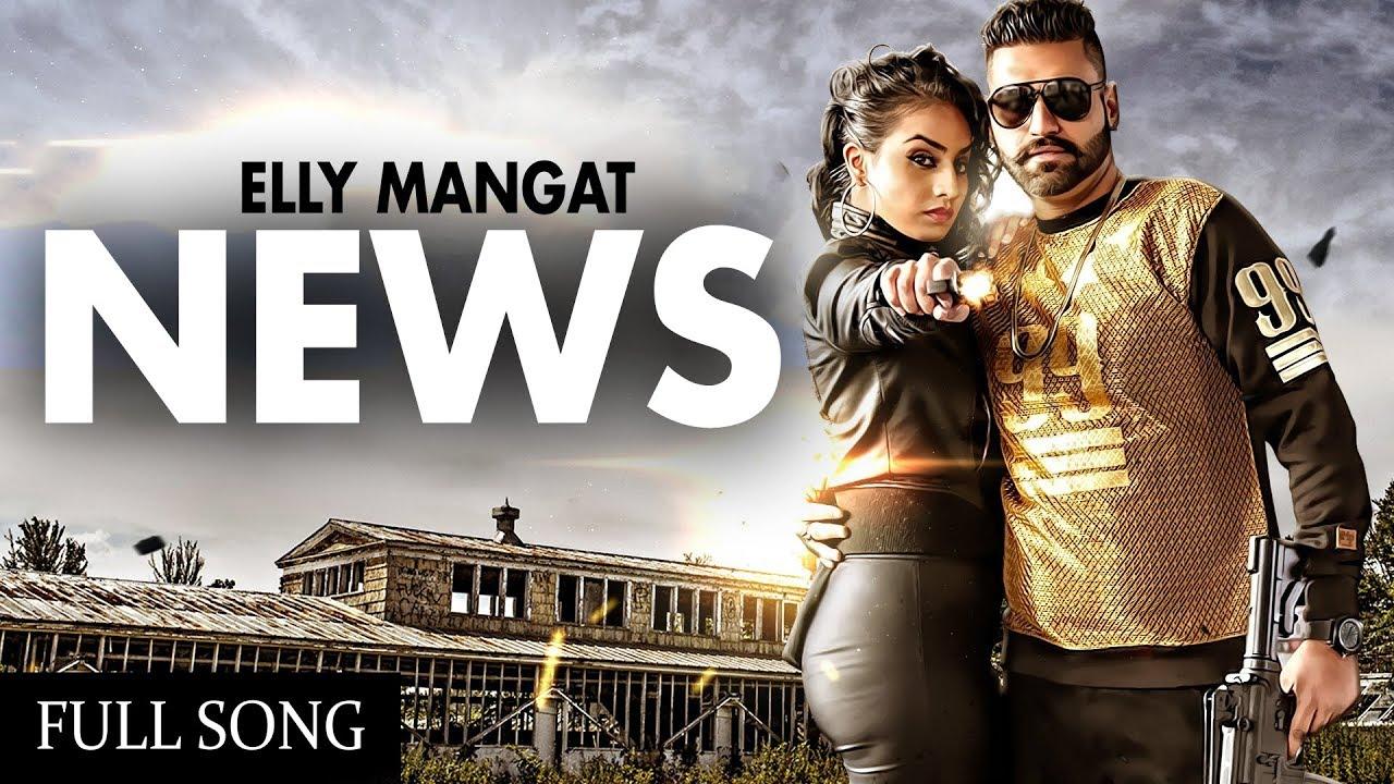 News lyrics by Elly Mangat