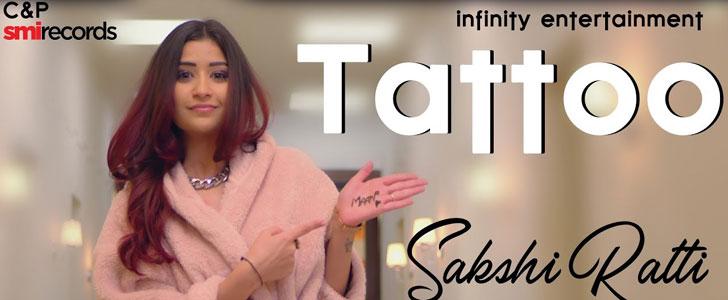 Tattoo lyrics by Sakshi Ratti