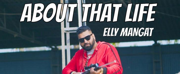 About That Life Lyrics by Elly Mangat