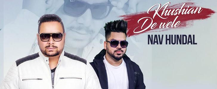 Khushiyan De Wele lyrics by Nav Hundal