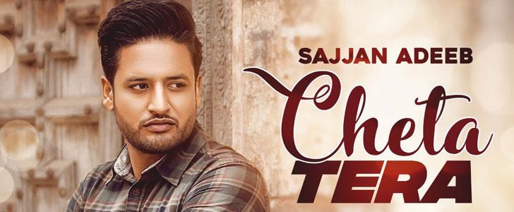Cheta Tera lyrics by Sajjan Adeeb