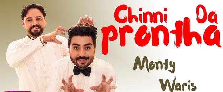 Chinni Da Prontha lyrics by Monty & Waris