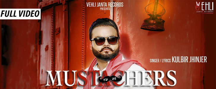Mustachers lyrics by Kulbir Jhinjer