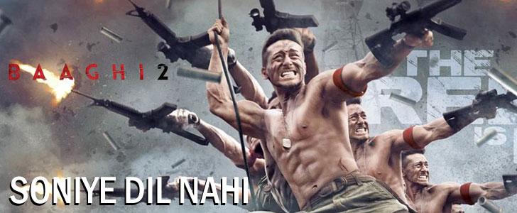 Soniye Dil Nahi lyrics from Baaghi 2