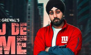 Ajj De Time Lyrics by Rajbir Grewal