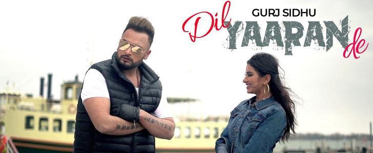 Dil Yaaran De lyrics by Gurj Sidhu