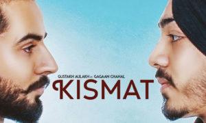 Kismat Lyrics by Gustakh Aulakh