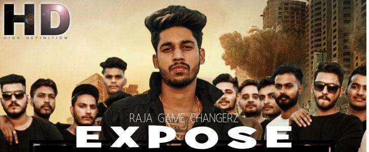 Expose lyrics by Raja Game Changerz