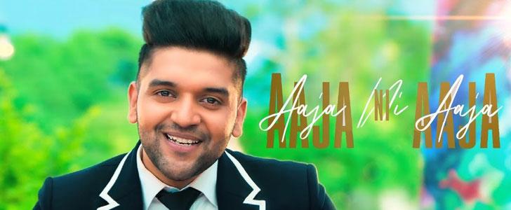 Aaja Ni Aaja lyrics by Guru Randhawa