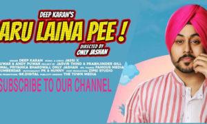 Daru Laina Pee Lyrics by Deep Karan