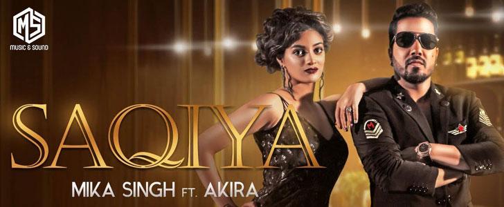 Saqiya lyrics by Mika Singh, Akira