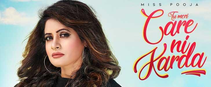 Tu Meri Care Ni Karda lyrics by Miss Pooja