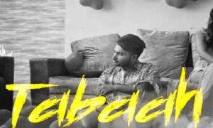 Tabaah Lyrics by Shavi