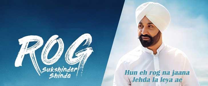 Rog lyrics by Sukshinder Shinda