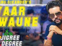 Yaar Gawaune - Sarang Sikander Song