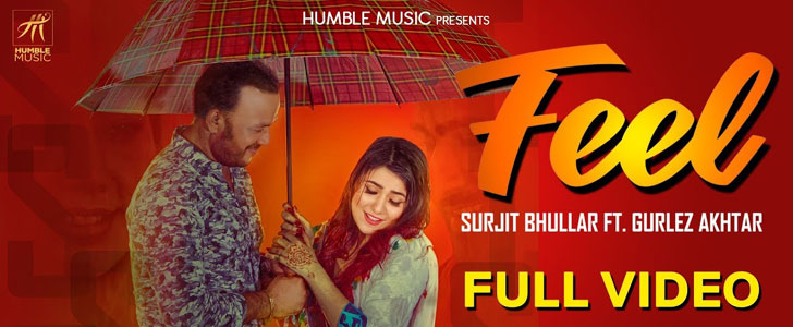 Feel Lyrics by Surjit Bhullar & Gurlez Akhtar