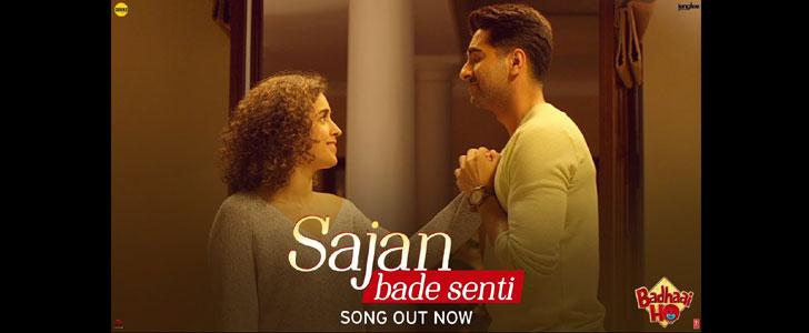 Sajan Bade Senti lyrics from Badhaai Ho