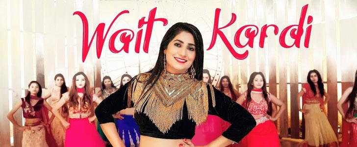 Wait Kardi Lyrics by Rythm Ruhani