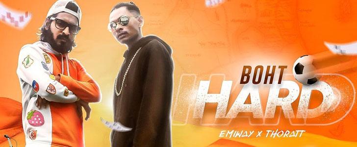 Boht Hard Lyrics by Emiway & Thoratt