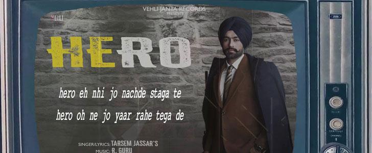 Hero lyrics by Tarsem Jassar