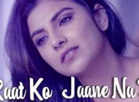 Is Raat Ko Jaane Na Do Lyrics by Sumedha Karmahe