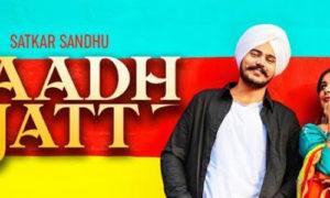 Saadh Jatt Lyrics by Satkar Sandhu